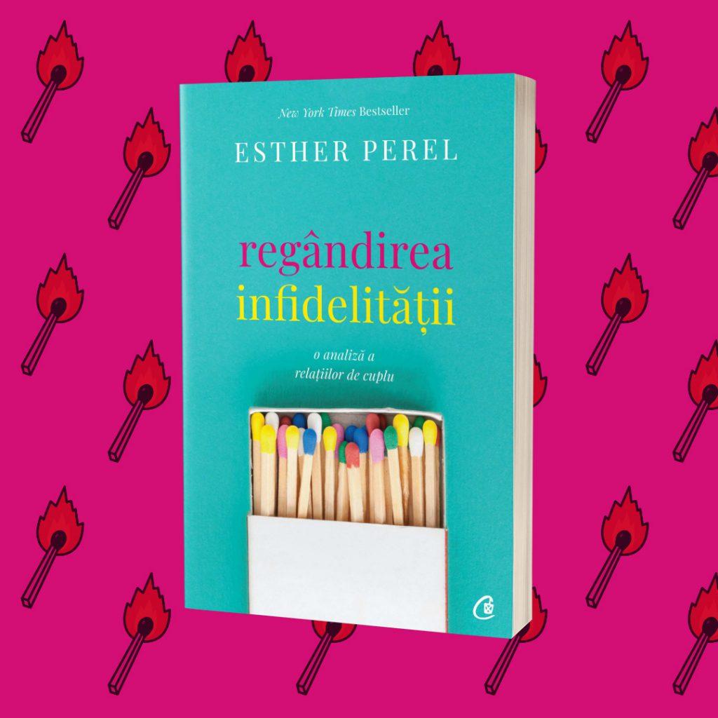 Esther Perel Regandirea infidelitatii Bookzone
