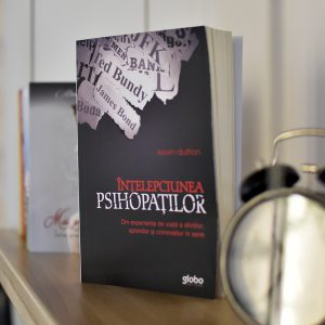 Intelepciunea psihopatilor Kevin Dutton editura Bookzone