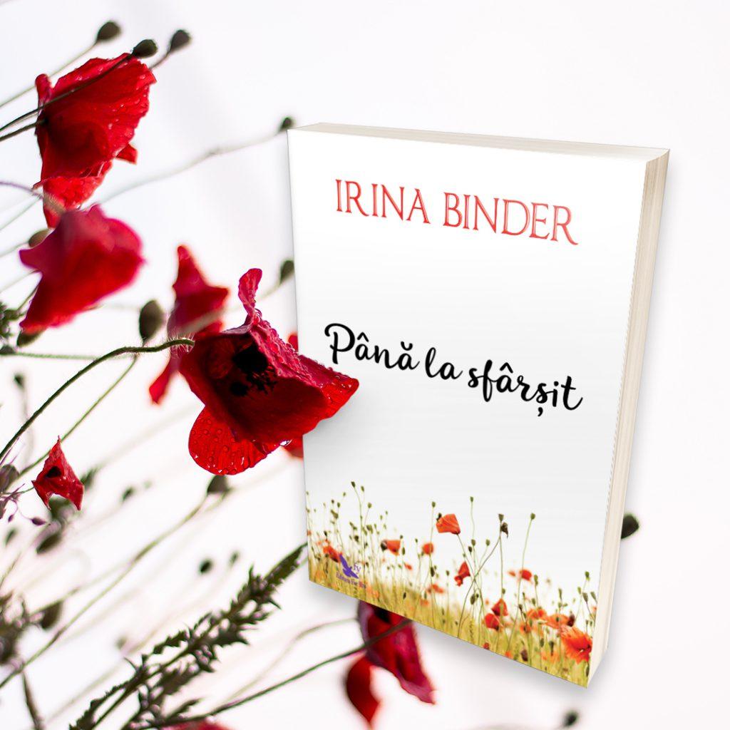 Pana la sfarsit Irina Binder editura Bookzone