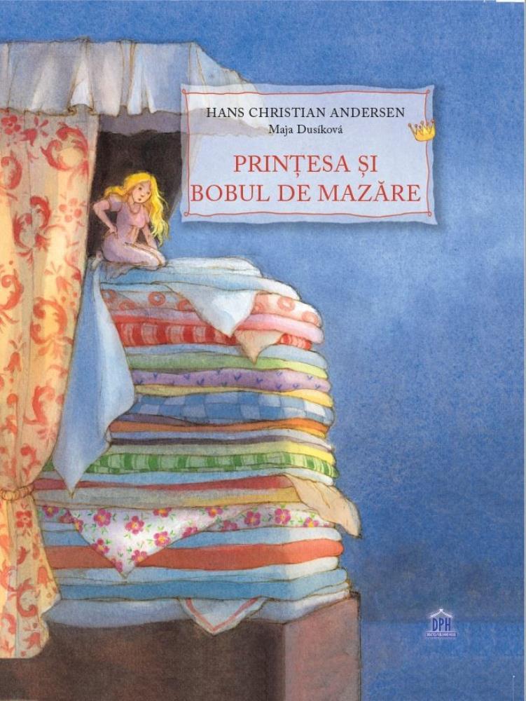 Printesa Si Bobul De Mazare Hans Christian Andersen Bookzone